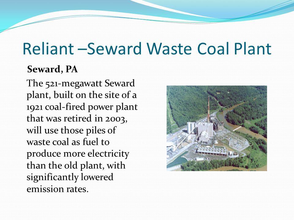 Reliant –Seward Waste Coal Plant