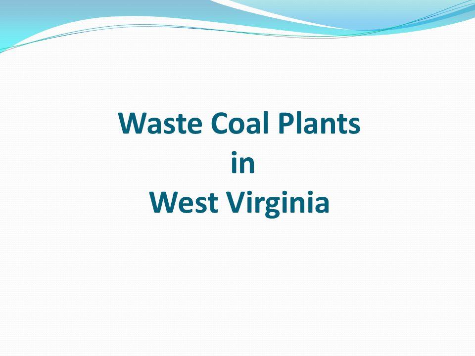 Waste Coal Plants in West Virginia