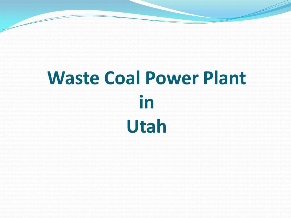 Waste Coal Power Plant in Utah