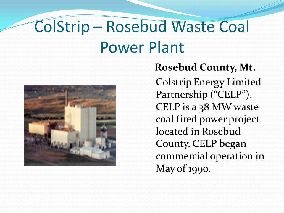 ColStrip – Rosebud Waste Coal Power Plant