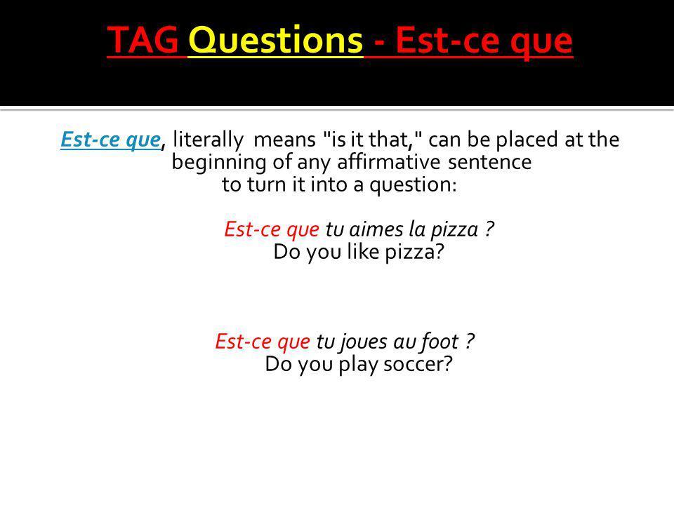 TAG Questions - Est-ce que