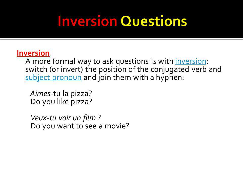 Inversion Questions
