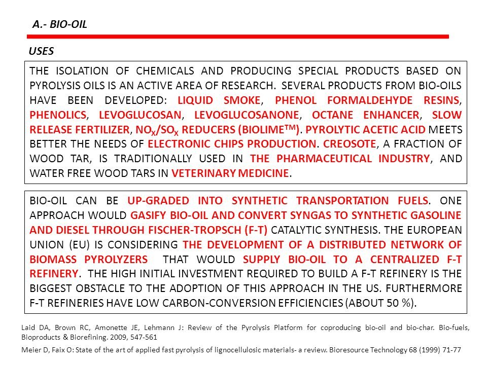 A.- BIO-OIL USES.
