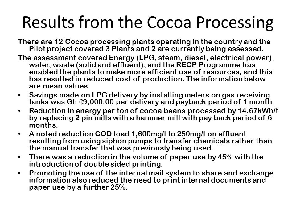 Results from the Cocoa Processing