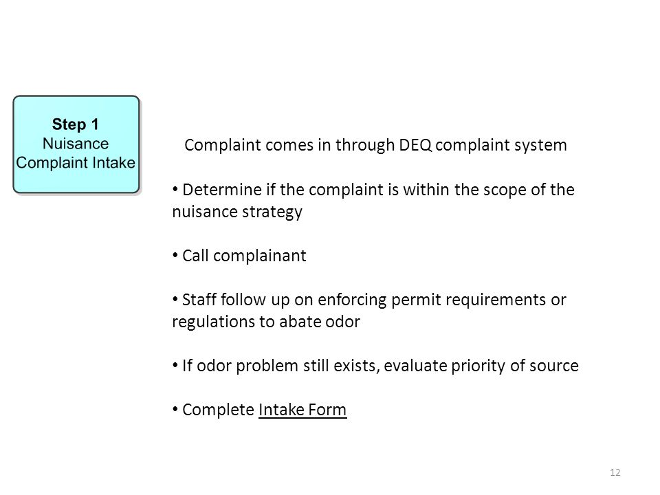 Complaint comes in through DEQ complaint system