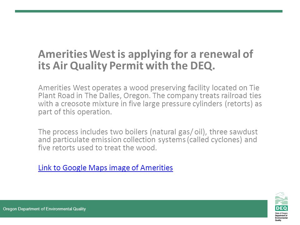 Amerities West is applying for a renewal of its Air Quality Permit with the DEQ.