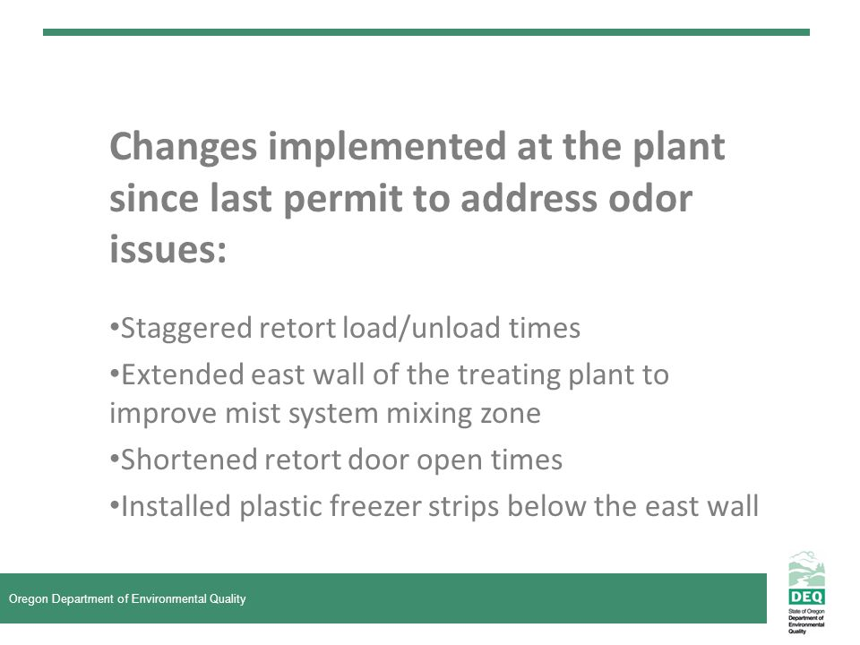 Changes implemented at the plant since last permit to address odor issues: