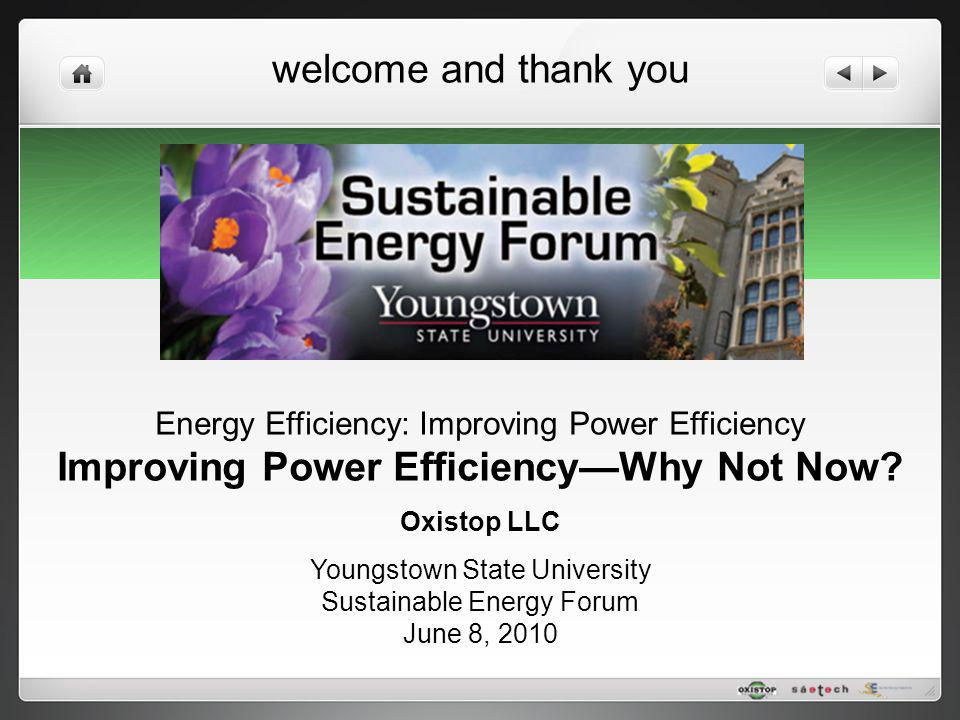 Improving Power Efficiency—Why Not Now