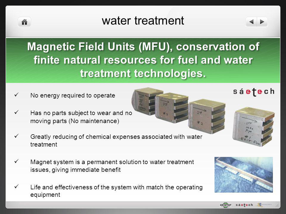 water treatment Magnetic Field Units (MFU), conservation of