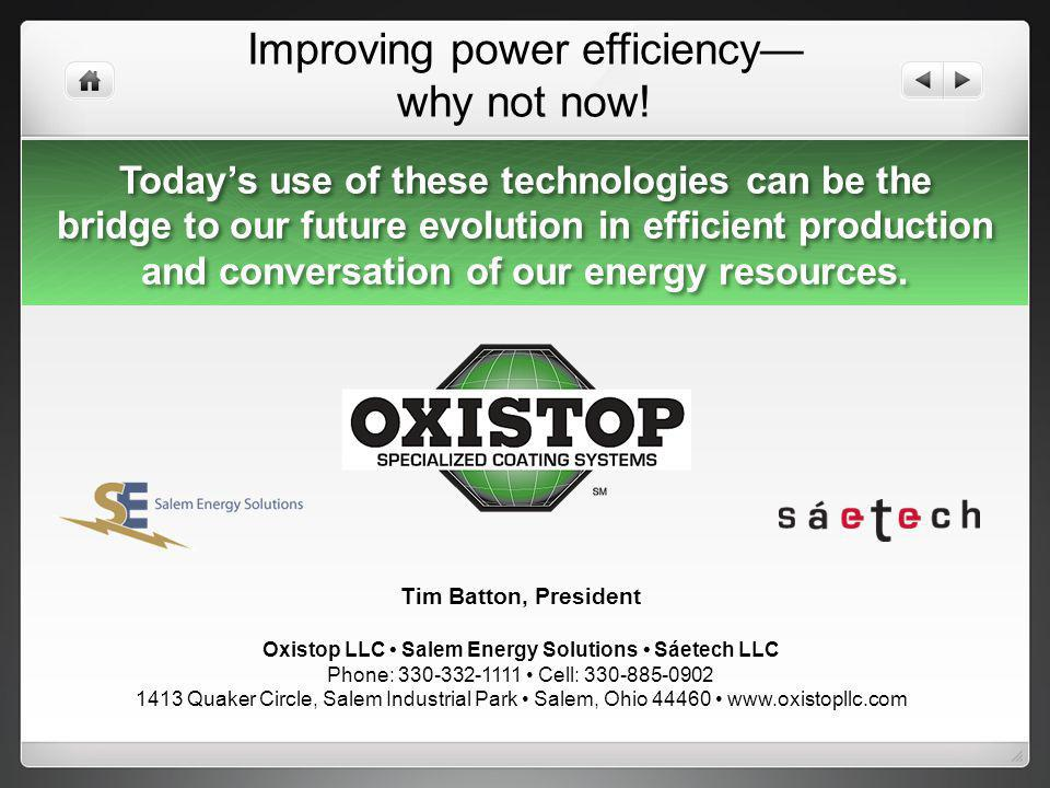 Improving power efficiency— why not now!