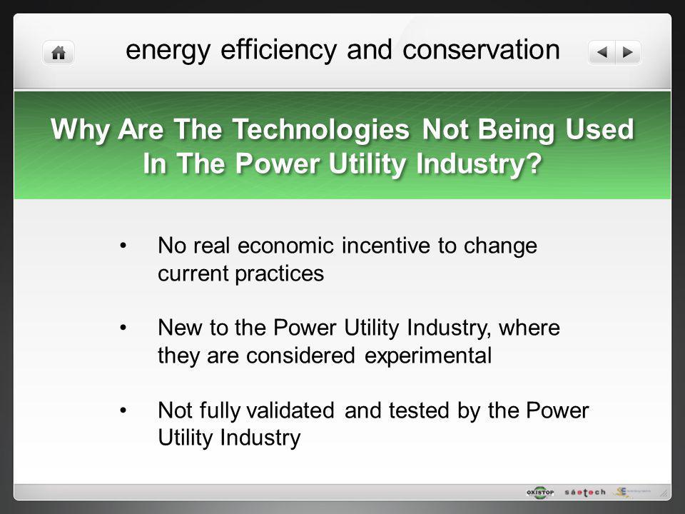 Why Are The Technologies Not Being Used In The Power Utility Industry