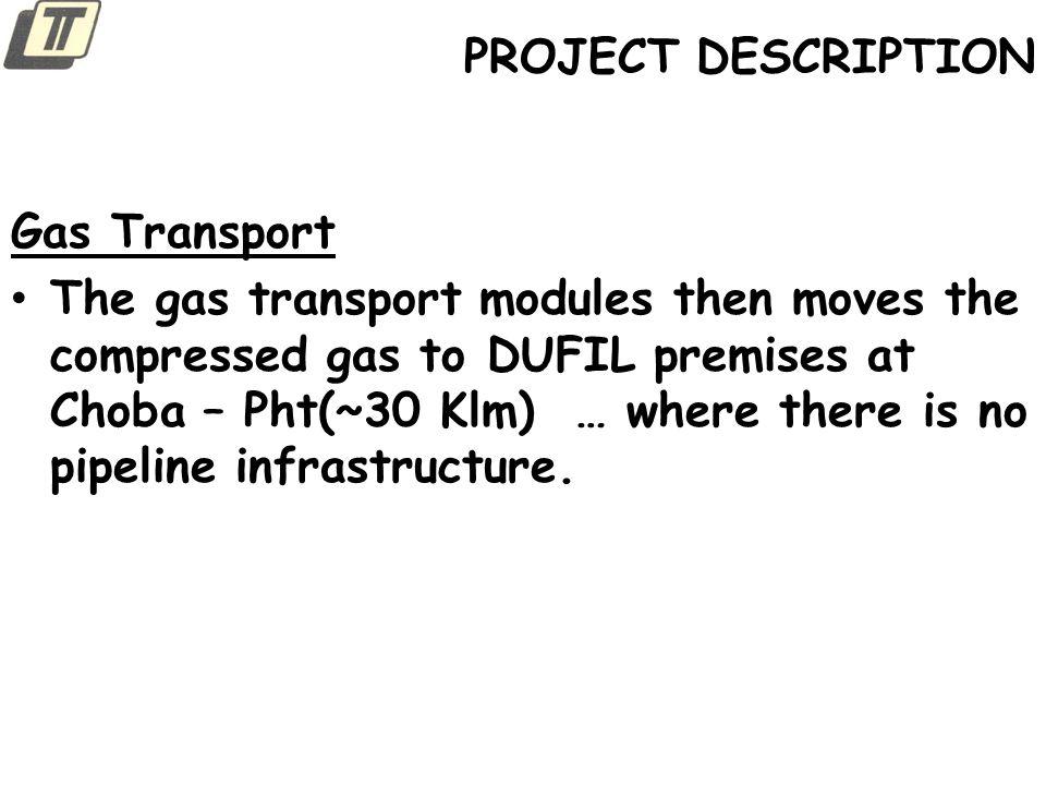 PROJECT DESCRIPTION Gas Transport.