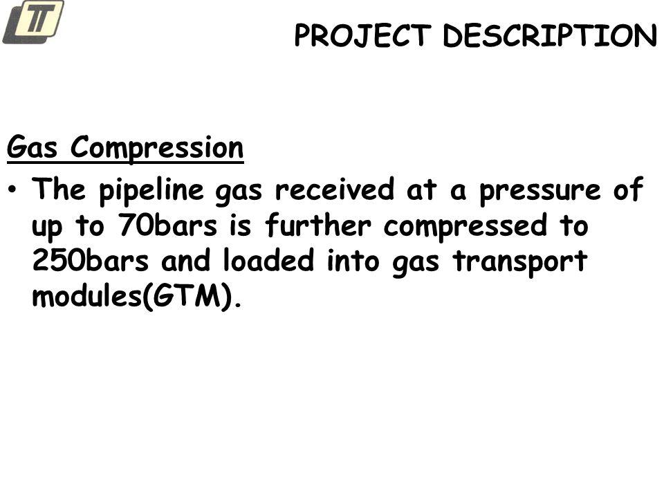 PROJECT DESCRIPTION Gas Compression.