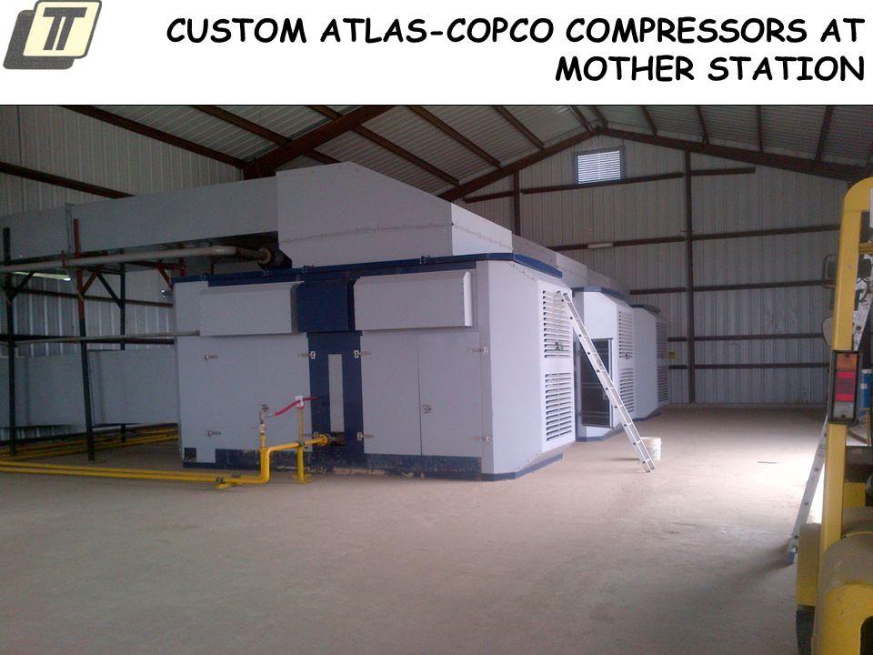 CUSTOM ATLAS-COPCO COMPRESSORS AT MOTHER STATION