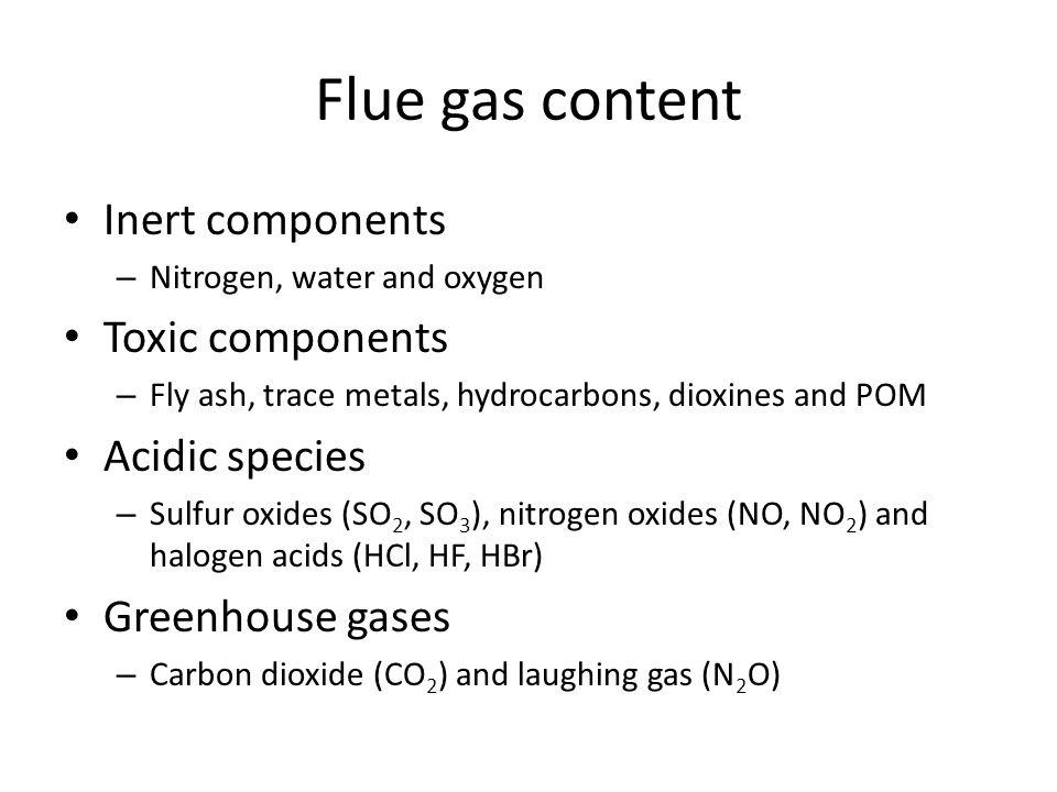 Flue gas content Inert components Toxic components Acidic species