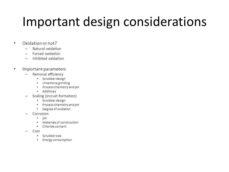 Important design considerations