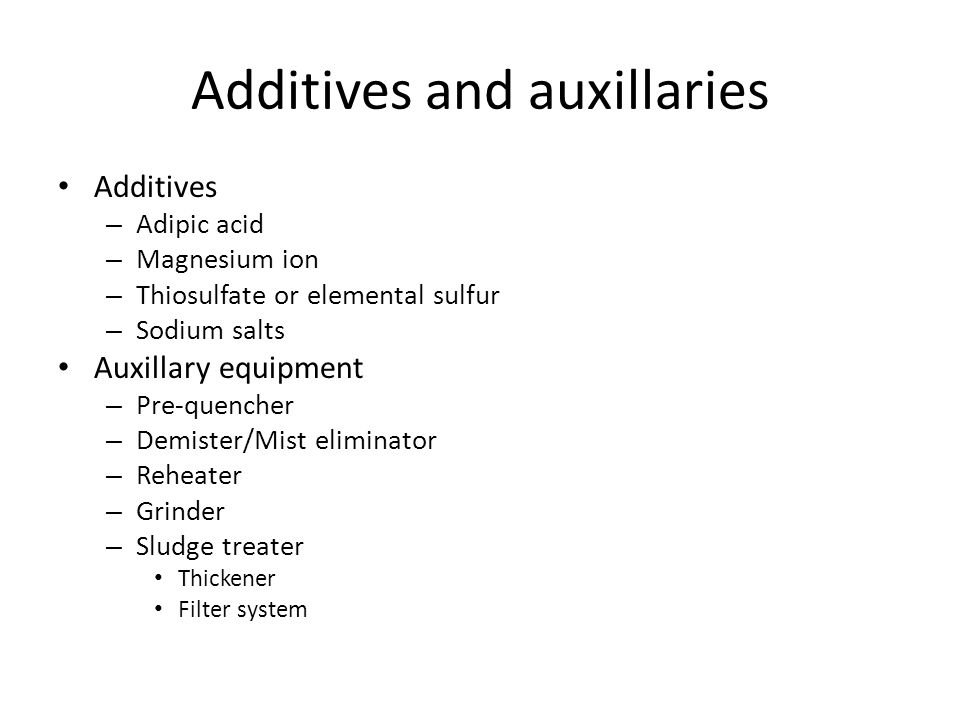 Additives and auxillaries