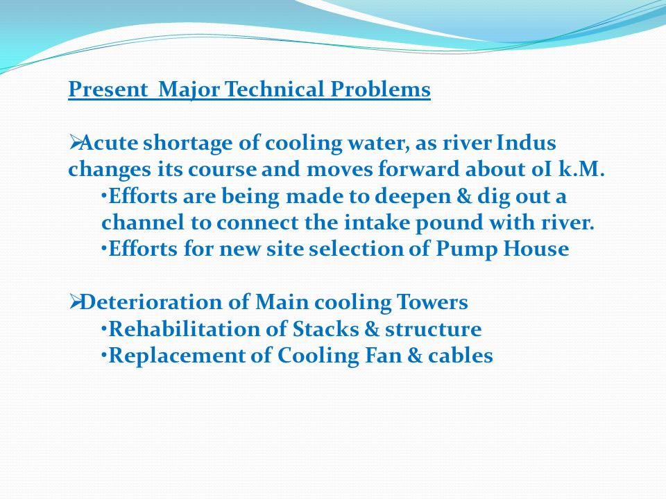 Present Major Technical Problems