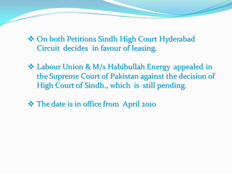 On both Petitions Sindh High Court Hyderabad Circuit decides in favour of leasing.