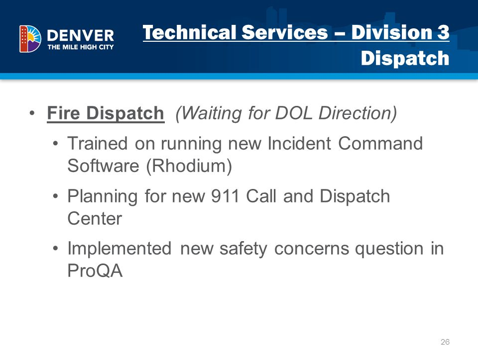 Technical Services – Division 3 Dispatch