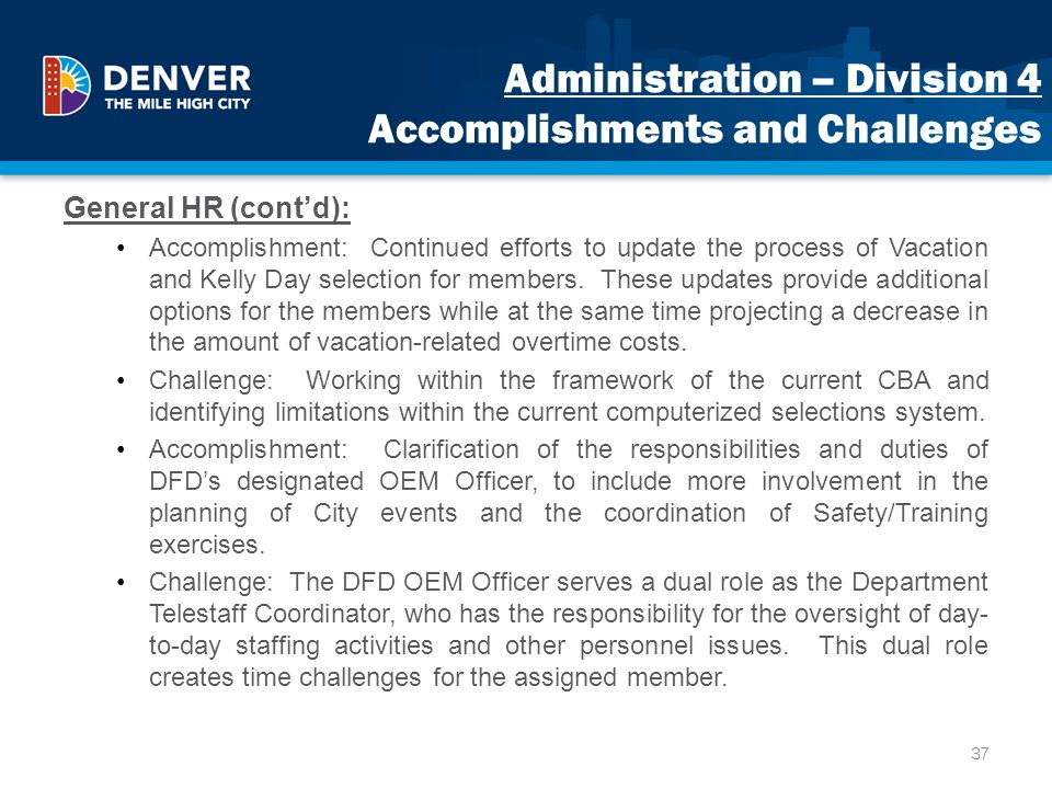Administration – Division 4 Accomplishments and Challenges