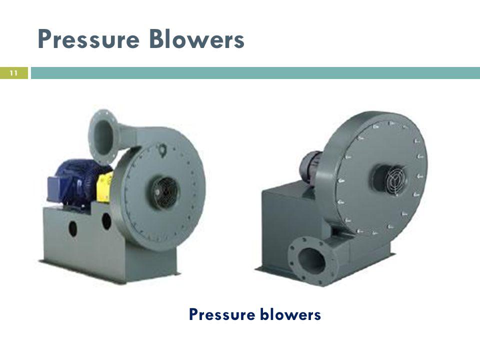 Pressure Blowers Pressure blowers