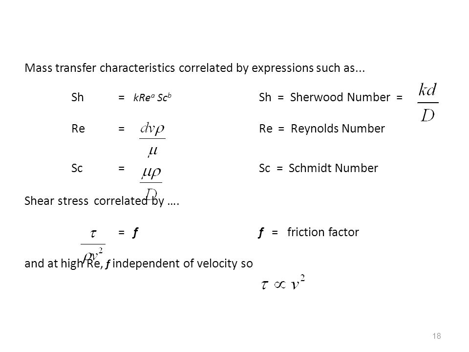 Mass transfer characteristics correlated by expressions such as...