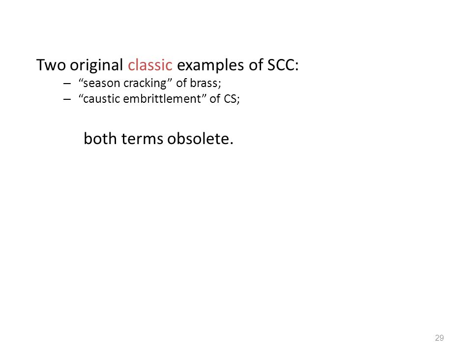 Two original classic examples of SCC: