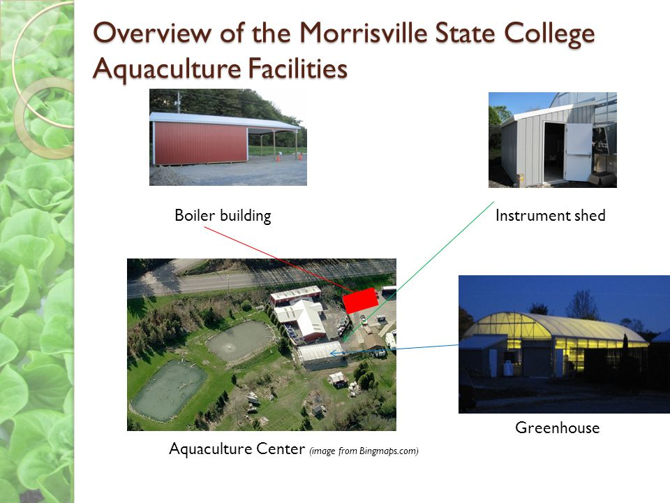 Overview of the Morrisville State College Aquaculture Facilities