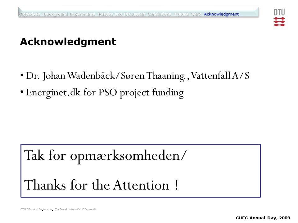 Tak for opmærksomheden/ Thanks for the Attention !