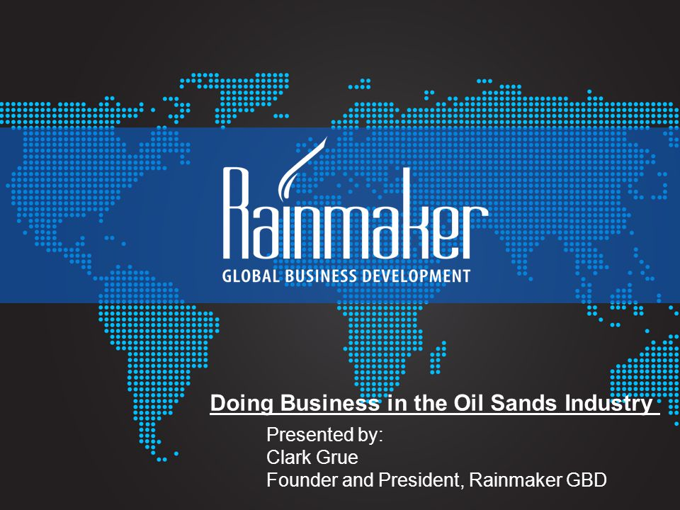 Doing Business in the Oil Sands Industry