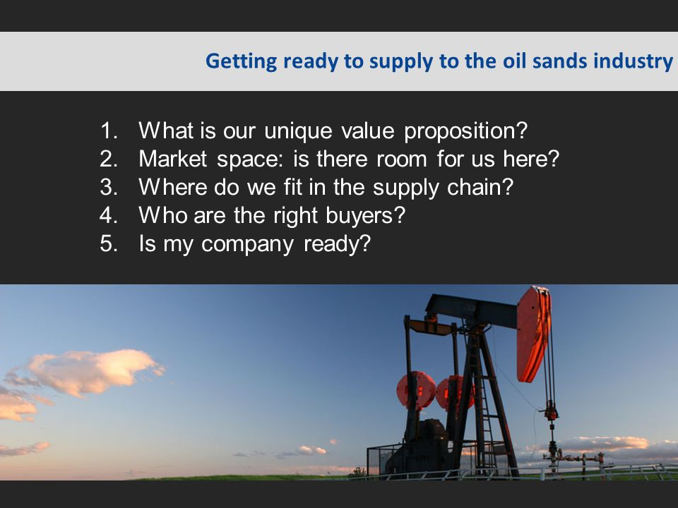 Getting ready to supply to the oil sands industry
