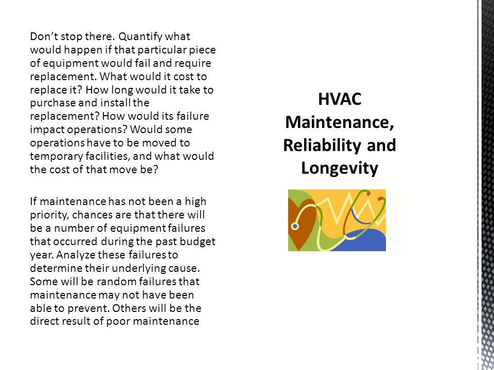 HVAC Maintenance, Reliability and Longevity