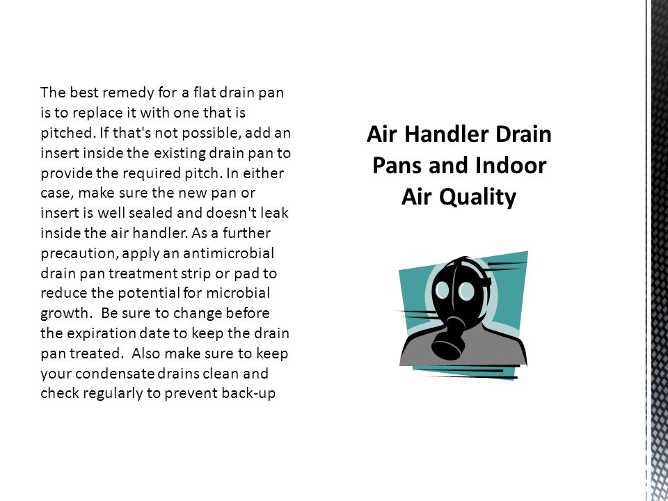 Air Handler Drain Pans and Indoor Air Quality