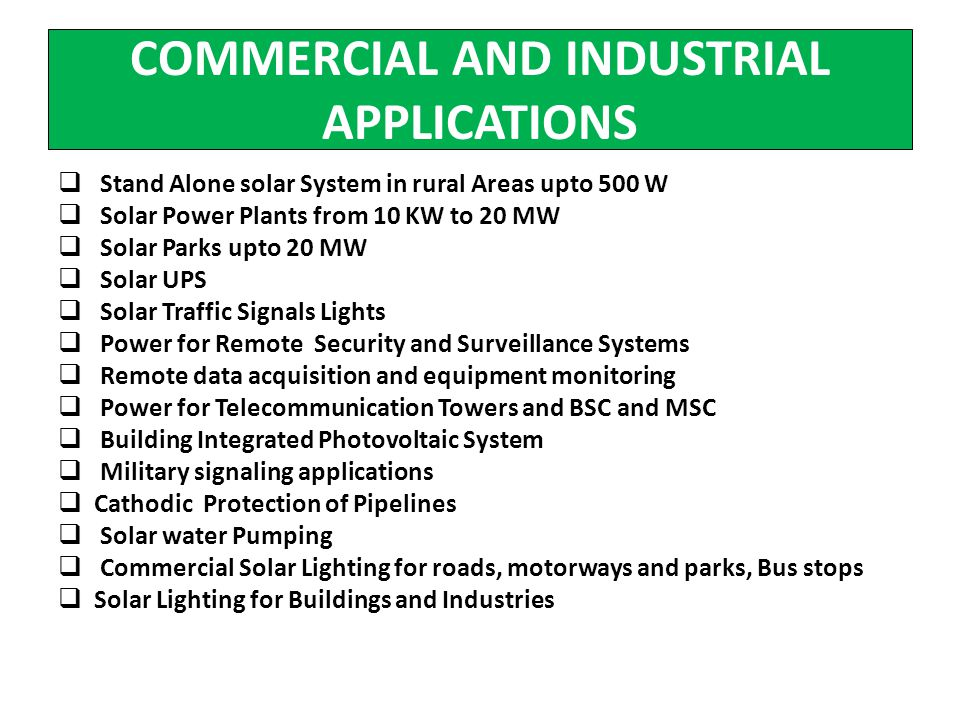 COMMERCIAL AND INDUSTRIAL APPLICATIONS