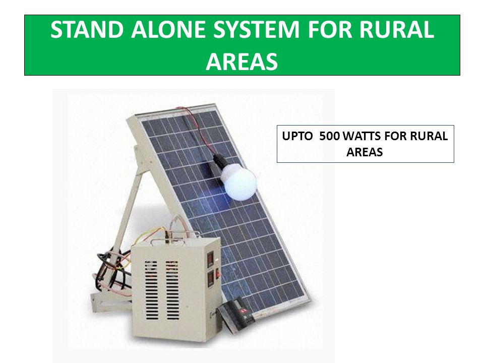 STAND ALONE SYSTEM FOR RURAL AREAS