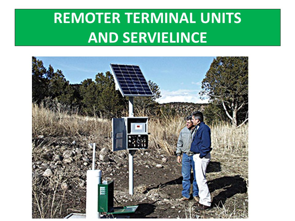 REMOTER TERMINAL UNITS AND SERVIELINCE