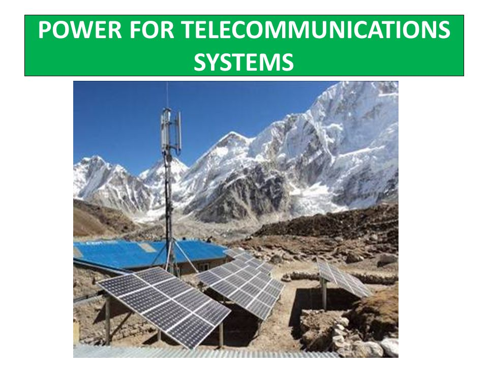 POWER FOR TELECOMMUNICATIONS SYSTEMS