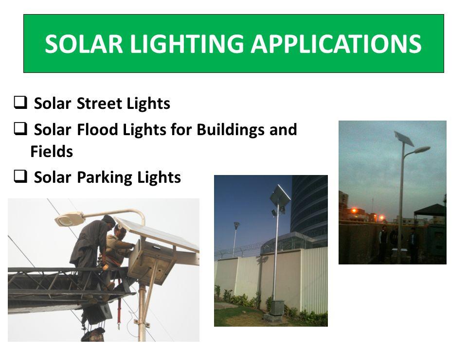 SOLAR LIGHTING APPLICATIONS