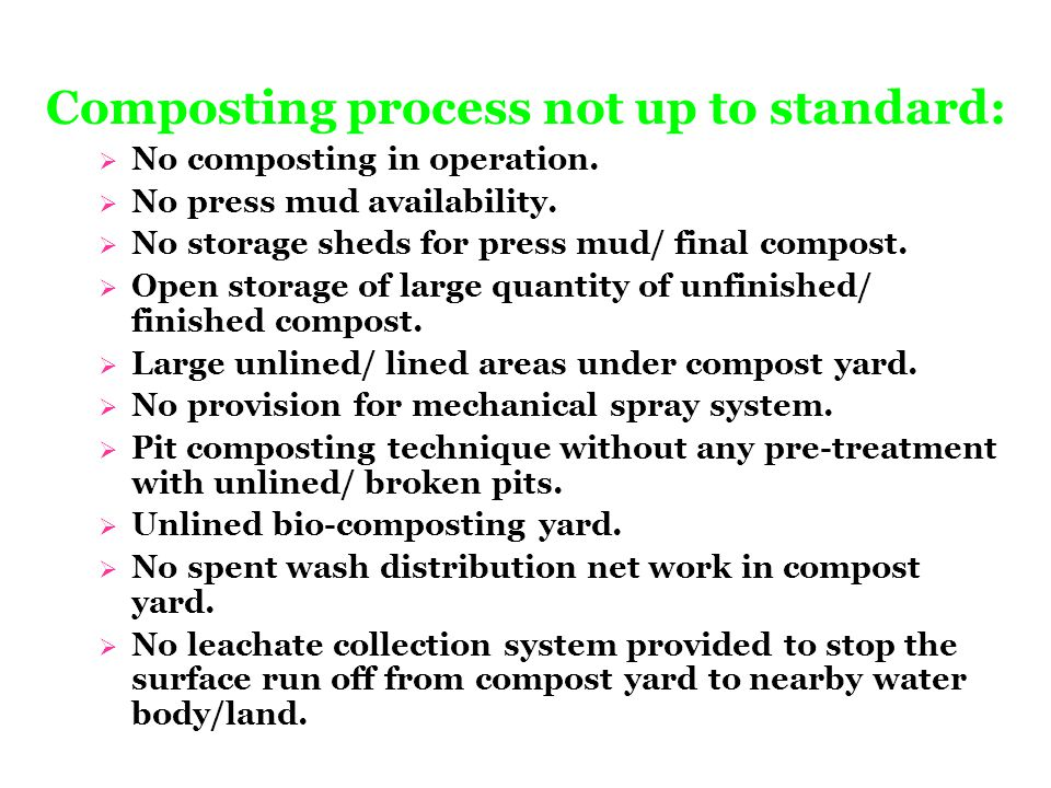 Composting process not up to standard: