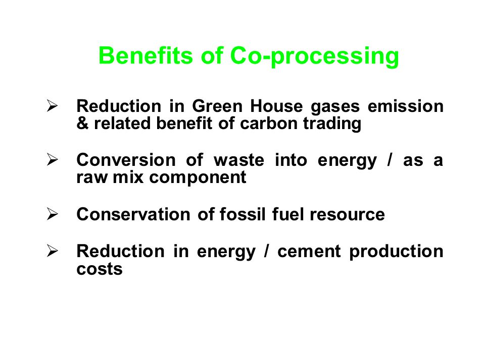 Benefits of Co-processing