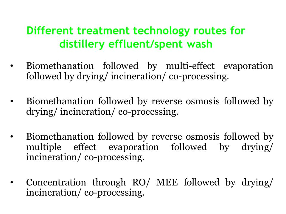 Different treatment technology routes for distillery effluent/spent wash