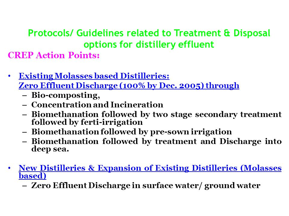 Protocols/ Guidelines related to Treatment & Disposal options for distillery effluent