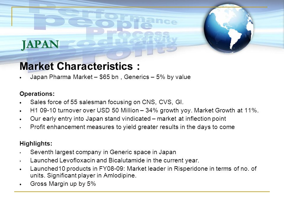 JAPAN Market Characteristics :