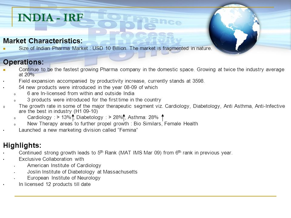 INDIA - IRF Market Characteristics: Operations: Highlights: