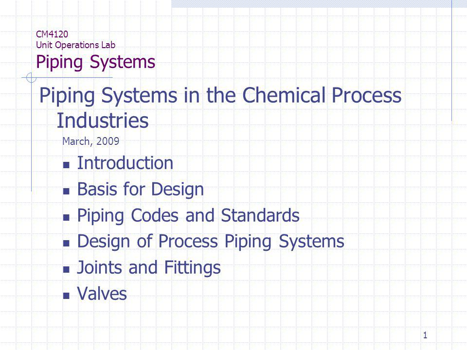 CM4120 Unit Operations Lab Piping Systems