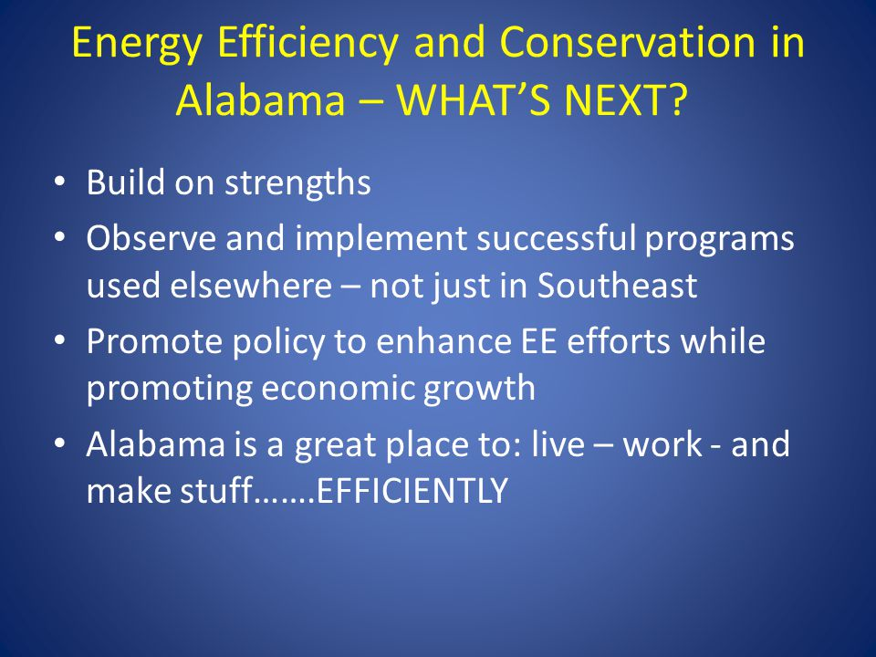 Energy Efficiency and Conservation in Alabama – WHAT'S NEXT