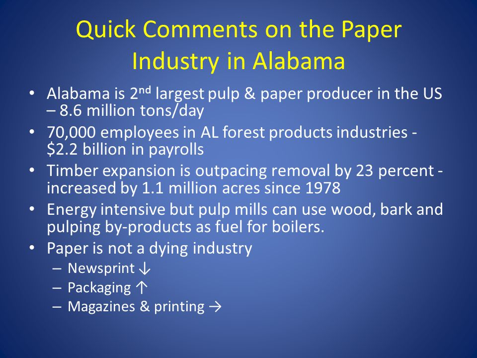 Quick Comments on the Paper Industry in Alabama