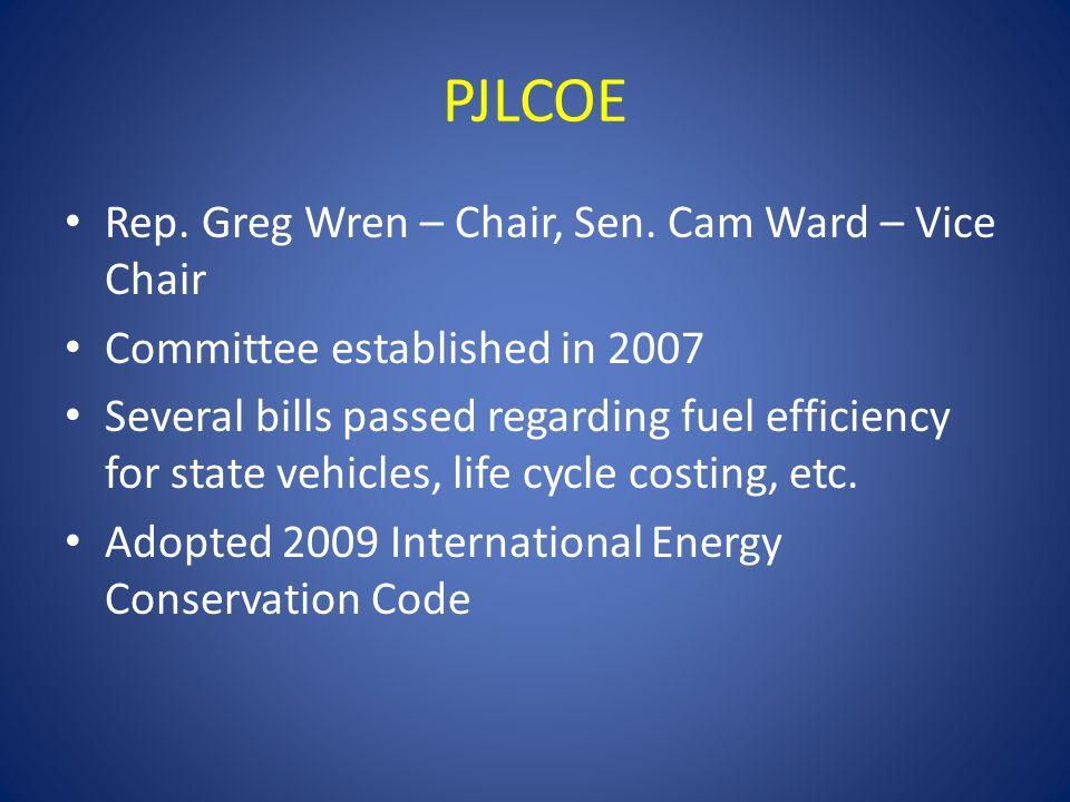 PJLCOE Rep. Greg Wren – Chair, Sen. Cam Ward – Vice Chair