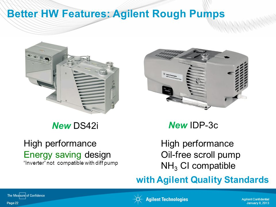 Better HW Features: Agilent Rough Pumps
